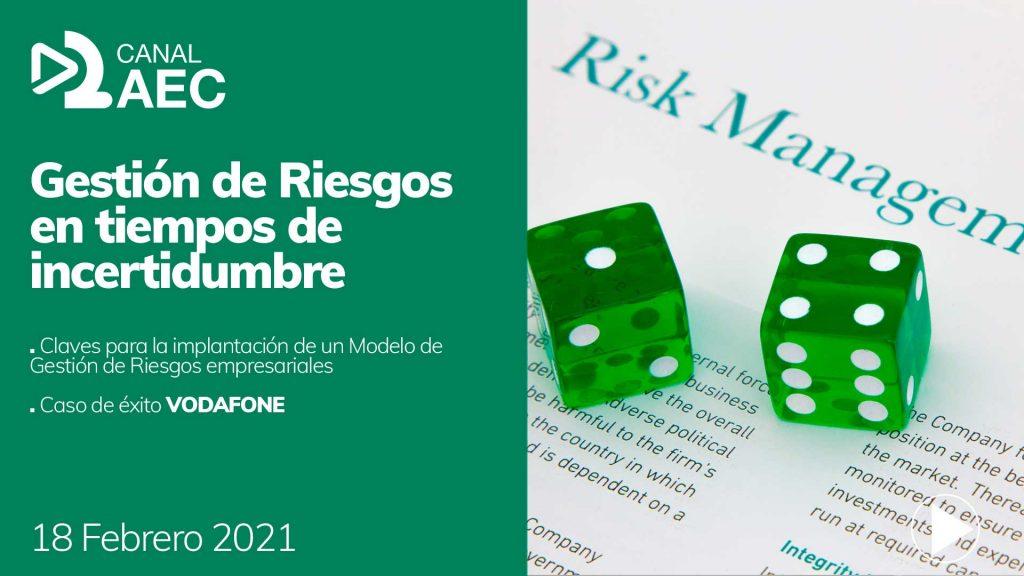 Canal AEC Gestión de riesgos en tiempos de incertidumbre