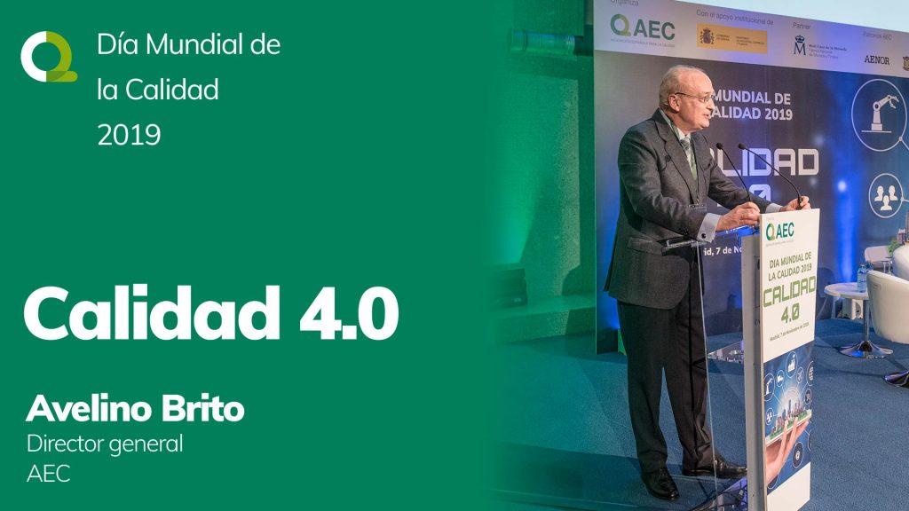 Avelino Brito presentación Calidad 4.0 DMC 2019