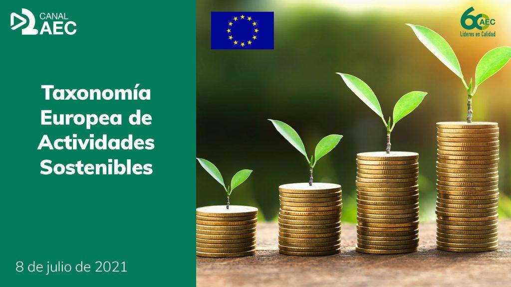 Canal AEC |Taxonomía Europea de Actividades Sostenibles